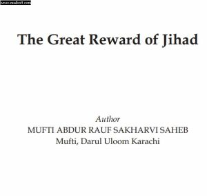 The Great Reward of Jihad